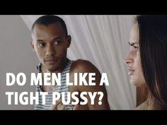 Do Men Prefer A Tight Vagina