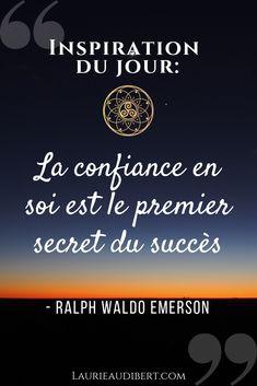 Confiance en soi et Succès / Citation de Raph Waldo Emerson / Laurie Audibert, Coach Holistique pour Femmes Entrepreneurs