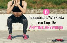 With as little as 5 minutes and no equipment, you can get a challenging, effective workout. Try these 5-20 minute bodyweight workouts anytime, anywhere.
