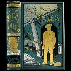 1885 SEA TALES BY JAMES FENIMORE COOPER - PIRATES - SAILING SHIP ADVENTURES - ORNATE PICTORIAL VICTORIAN FINE BINDING - PUBLISHER'S DECORATIVE CLOTH - EMBOSSED GILT - ENGRAVINGS