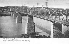 TN~CHATTANOOGA~BRIDGE CONNECTING CHATTANOOGA WITH HILL CITY~EARLY UDB~PC5751