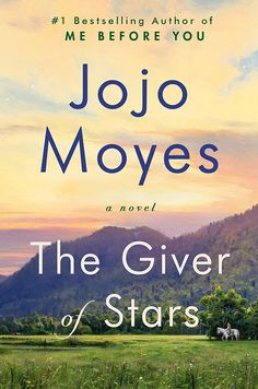 The Giver of Stars: A Novel book pdf free read online here in PDF. Read online and The Giver of Stars: A Novel book (Paperback) with clear copy PDF ePUB KINDLE format. 100 Books To Read, New Books, Good Books, Sunshine Books, Historical Fiction, Historical Romance, Fiction Books, Reading Lists, Book Lists