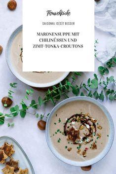 Maronensuppe mit Chilinüssen und Zimt-Tonka-Croutons Chili, Cantaloupe, Fruit, Food, Delicious Dishes, Cinnamon, Chile, Essen, Meals
