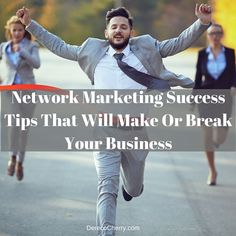 Today I want to share with you some network marketing success tips that I think are very important if you want to have a successful mlm business.