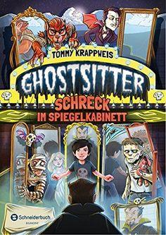Ghostsitter, Band 04: Schreck im Spiegelkabinett: Amazon.de: Tommy Krappweis, Timo Grubing: Bücher