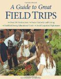 Field Trip fun by state plus other related articles