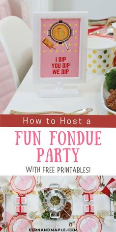 Get ideas and tips for how to host a fun fondue party for any occasion, including how to set your dining table, your dessert table, decor, and more! Get details and FREE printables now at fernandmaple.com!