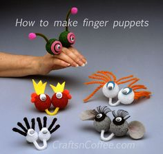 How to make finger puppets and other puppet crafts, too.