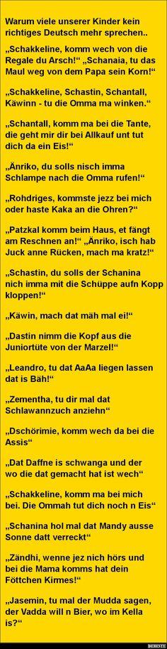 Warum viele unserer Kinder kein richtiges Deutsch mehr sprechen.. | Lustige Bilder, Sprüche, Witze, echt lustig