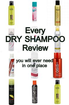 Dry shampoo - The best kept secret in hair. She reviews 21 different types of dry shampoos!