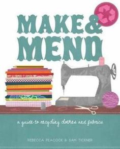 MAKE AND MEND FOR 2014... - VINTAGE AND HOME MADE...