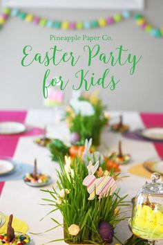 Easter Party for Kids | Pineapple Paper Co. | Simple Easter Party Decor | Simple Easter Party Desserts | DIY Easter Party