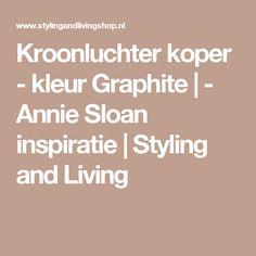 Kroonluchter koper - kleur Graphite | - Annie Sloan inspiratie | Styling and Living