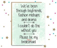 Mature Please be my F'n Bridesmaid Please be my