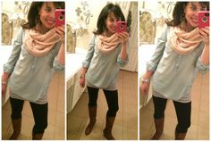 black leggings, denim tunic, and a light pink infinity scarf with brown boots.  I LOVED this outfit!