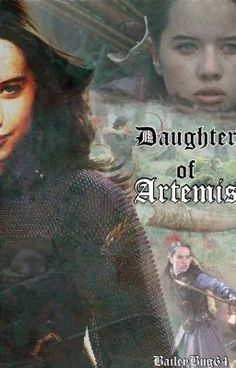 """Daughter of Artemis 21"" by baileybug64 - ""Sylvia West is an abused girl who has a so called ""normal"" life. Her father is terrible, and her mot…"""