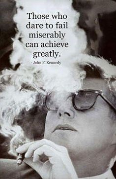 Those who dare to fail miserably, achieve greatly.