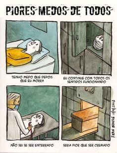 Piores medos de todos.