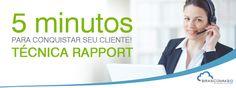 Rapport: 5 minutos para conquistar seu cliente.  http://www.brascomm.net.br/rapport-para-conquistar-seu-cliente/