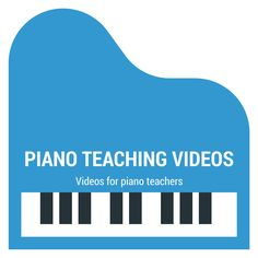 Videos for piano teachers