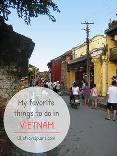 MY FAVORITE THINGS TO DO IN VIETNAM