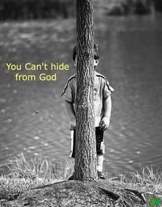 You can't hide from God! He SEES everything! Proverbs 15:3 The eyes of the Lord…