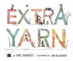 2013 Caldecott Honor - Extra Yarn by Mac Barnett, Jon Klassen (Illustrator)