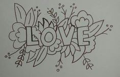 cute idea to make a word surrounded by flowers - Stickerei Ideen Hand Embroidery Patterns Free, Embroidery Sampler, Hand Embroidery Art, Embroidery Transfers, Vintage Embroidery, Cross Stitch Embroidery, Machine Embroidery, Flower Embroidery, Mexican Embroidery