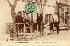 cabaret du Lapin Agile 1904 Montmartre Paris, Old Paris, Vintage Paris, Cabaret, Agile, Picasso, Paris France, Design Inspiration, History
