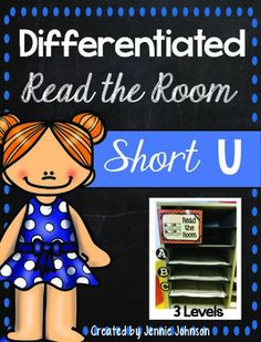 Short U Differentiated Read the Room - With purchase you receive 20 short U word cards and two different choice for a front and back cover. See the preview file for a sample. 12 pages $ Great for Kindergarten, 1st, and 2nd grade students!