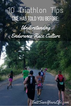 10 Triathlon Tips No One Has Told You Before: Understanding Endurance Race Culture