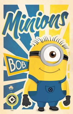 Minions Poster For The Minion Lovers! Minions Bob, Minion 2, Cute Minions, Minion Movie, Minion Banana, Minion Jokes, Minions Despicable Me, Minion Party, Minions Quotes