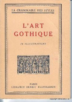 L'ART GOTHIQUE  par  Henri Martin (sous La Direction De ) . Editions : Librairie Ernest Flammarion en  1950 . Etat : Bon .  Encore 1 exemplaire en vente sur www.la-traviata.fr