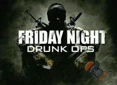 Friday night with the blackops