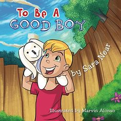 To Be A Good Boy by Sara Near…
