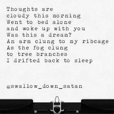 December 2 #sidspromptstowriteto hosted by @something.i.did the prompt was 'cloudy this morning' 💜✨😈 #poem #poetry #poemsofig #poemsporn #poetsofinstagram #words #wordporn #writersofinstagram #writer #writersofig #creative #art #spilledwords #spilledthoughts #swallowdownsatan #illogicalpoemworld #poems #writtenwords #spilledink #poetrycommunity #igpoets #poetryofinstagram  #quote #qotd  #poet  #love #relationships