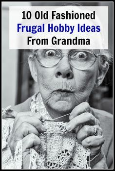 Take a look at these 10 Old Fashioned Frugal Hobby Ideas from Grandma for some ideas for what you can do! People back in the time of your grandma often had just as much fun back then as we do now, even without all the conveniences and technological advances. And their fun hobbies usually didn't cost them much. Sometimes they even made money with their hobbies! | money saving ideas, frugal living