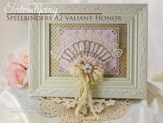 Becca Feeken Introduces Spellbinders A2 Valiant Honor with a Framed Victorian Fan