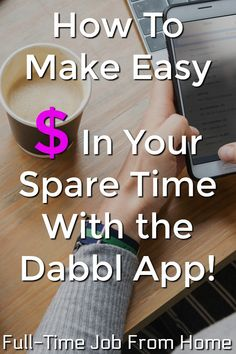 If you're looking to make extra money on your phone I have a new app that might be for you. I just came across an app called Dabbl that I decided to try and Ways To Earn Money, Earn Money From Home, Earn Money Online, Way To Make Money, Earning Money, Marketing Program, Marketing Jobs, Be Your Own Boss, Work From Home Jobs
