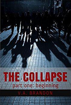 The Collapse (Part One: Beginning) #eReaderIQ