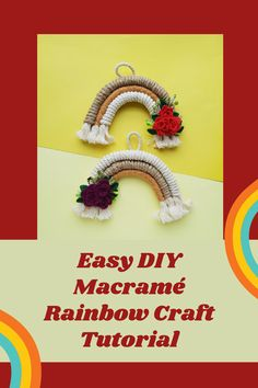 This is a simple to make easy macrame rainbow craft ideal for decorations. The Macrame tutorial is easy for all ages and abilities Money Plan, Money Tips, Easy Homemade Gifts, Rose Crafts, Cut The Ropes, Upcycling Projects, Rainbow Crafts, Boredom Busters, Gross Motor Skills