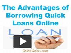 The Advantages of Borrowing Quick Loans Online - PowerPoint PPT Presentation