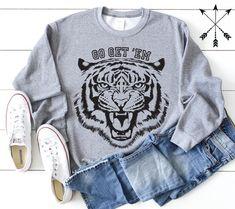 Grey Sweatshirt, Graphic Sweatshirt, T Shirt, Go Get Em Tiger, Funny Tiger, Tiger Shirt, Funny Sweatshirts, School Shirts, Clothing Company