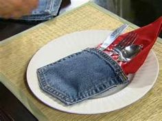 Use old blue jean pockets to store your place settings , would be great at BBQ's or Picnic's :)