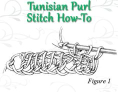 Learn how to do the Tunisian Purl Stitch the right way with this free advice page on Tunisian crochet.