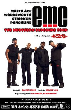 eMC (Masta Ace, Stricklin, Wordsworth, Punchline) Live In #Hamont August 30th @thesaintweets @drdisctickets   GunnerSmith.ca Masta Ace, Special Guest, My Music, 30th, Emo, Acting, Hollywood, Tours, Live
