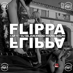 """New Music: Cap 1 Ft. OJ Da Juiceman & Young Dolph 