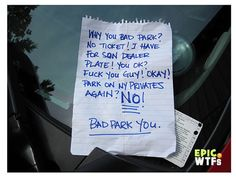DON'T PARK ON MY PRIVATES!