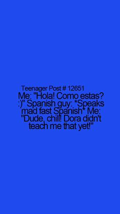 I think that's all I ever learned from Dora... well that and how to count to 10 in Spanish... #learn #spanish #kids