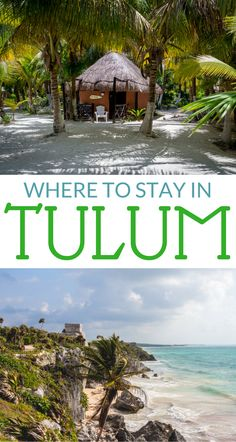 Where to stay in Tulum, Mexico no matter your budget!